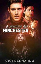 A Menina Dos Winchester by GigiBernardo