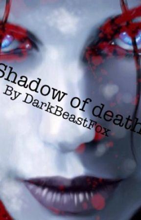 Shadow of death by LisiaBestia