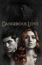 Dangerous Love by JPetrova6