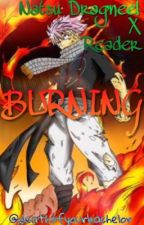 Burning (Natsu X Reader) by kat-author-sama