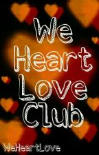 We Heart Romance Club by WeHeartLove