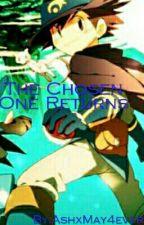 The Chosen One Returns by Dratinievolutions104