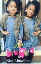 Orie: Sequel by NickiMinajNation