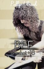 BFF (Metallica/Exodus, Lars x Kirk x Gary) Oneshot SMUT +18 by polly-ulrich