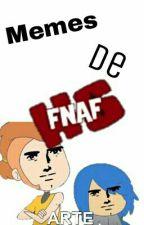 Memes y Comics de FNAFHS by WatashiPuppet