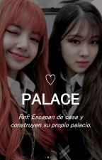 Palace ☆ Chaelisa OS by theparkjimin
