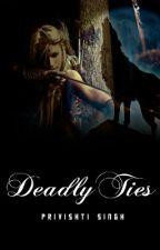 Deadly Ties by Privishti_