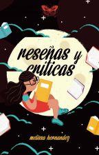 Reseñas y Críticas by MelissaHdz95