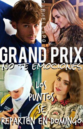 """GRAND PRIX - continuación de """"POLE"""" by carmellapg"""