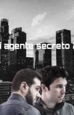 Mi agente secreto 2 (El olvido) by Kauro_Ana