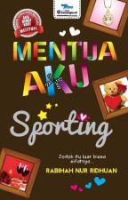 Mentua Aku Sporting by RabihahNurRidhuan