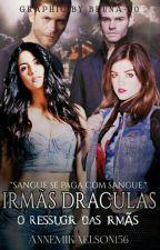 Livro 1- Irmãs Draculas by VioletaSalvatore156