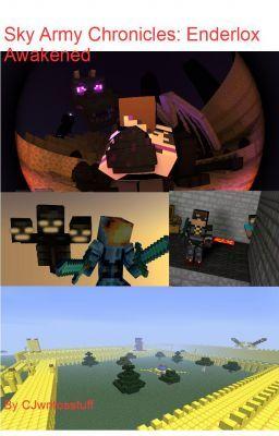 minecraft fanfiction sky army chronicles enderlox