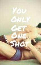 You Only Get One Shot **BoyxBoy** by KaiiXxCerulli