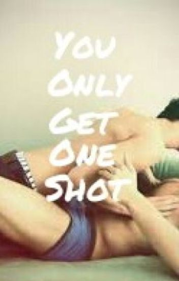You Only Get One Shot **BoyxBoy**