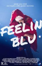 feelin blu ; art + s/mb by fennbluu