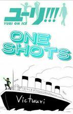 ❄Yuri!!! On ICE One Shots❄ - Majestickittycat - by Majestickittycat