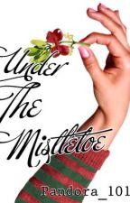 Under The Mistletoe by pandora_101