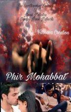 PHIR MOHABBAT by fimim29