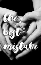 The best mistake. by jacobsclanx