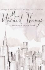 More Unsaid Things (Unsaid #2) by acrdbty
