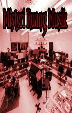 Misteri Ruang Musik by nurf19