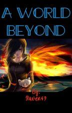 A world beyond by Raven49