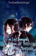 The Lost Demigods: The Bow of Winter and The Sword of Freyr by TheDarkBlackAngel