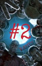 #2 VIRUS OF RABIES: (LET'S BEGIN) by IERINANGEL