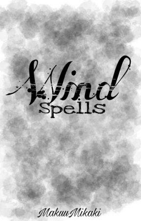 Wind Spells by MakuuMikaki