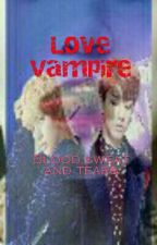 VAMPIRE LOVE [VKOOK] by Kim_EunRa98