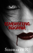 Remembering Insomnia by sidhue96
