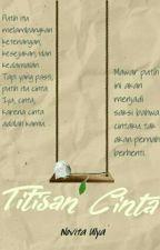 Titisan Cinta by itaulya24