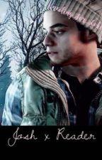 Josh Washington x Reader (Until Dawn) by Kneeling_For_Loki