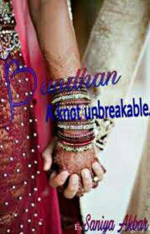 Bandhan ( A Knot Unbreakable) by Awsome_Girl_Suhana