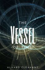 The Vessel of Time by LegTimeStories