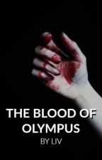 The Blood of Olympus - A Percy Jackson Fanfiction by driftingskies