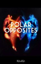 (COMING SOON) Polar Opposites {Man x Man} by Glarchi