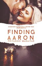 Finding Aaron by TheFaultInOurFlaws