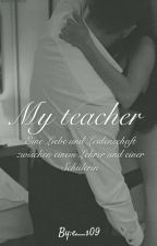 My teacher by e__s09