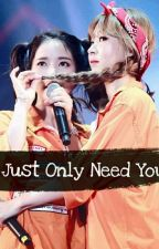 Just Only Need You - Moonsun by AlexLy0211