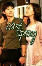 Last Spring (One Shot) by sunflowerpro86