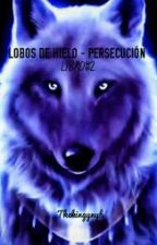 Lobos De Hielo 2 (Persecución) by thekingynyb