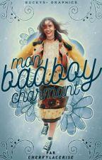Mon Badboy Charmant [TERMINÉ] by Cherryse