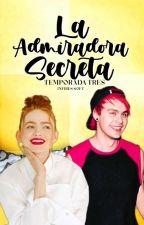 La Admiradora Secreta -Tercera Temporada- by Crazy_killer21