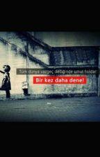 Umuda Kelepçe Vurulmaz by umudu_olanncck