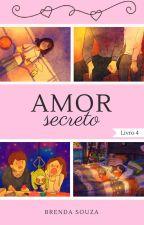 Amor Secreto  by BrehSouza17