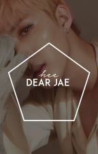 dear jae » jaehyungparkian by -chaesthetic