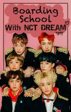 Boarding School with NCT DREAM by kmsngkyng