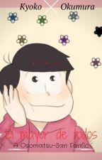 El mayor de todos (Osomatsu -san Fanfic) by kyokosenpai0_1
